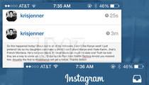 Kris Jenner Instagram Hacked -- 'I Don't Like Kanye West!'
