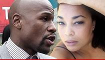 Floyd Mayweather -- Baby Mama Sues for $20 Mil ... He's a Despicable Liar