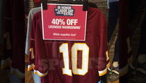 Robert Griffin III -- Fire Sale On Jerseys ... At D.C. Sports Stores