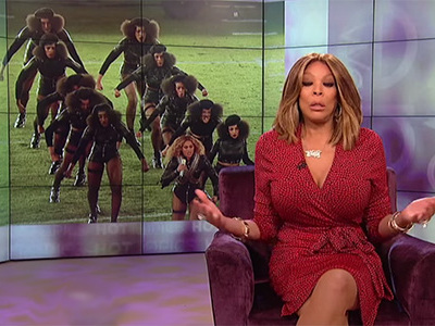 Wendy Williams Goes OFF About Beyonce's Super Bowl Performance -- This is BAD ... It's VERY Bad