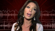 Farrah Abraham -- I Get Offered Cash For Sex All The Time (AUDIO)