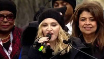 Madonna At Women's March ... 'F*** You' To The Haters