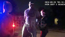 Greg Hardy's Cocaine Arrest Video ... 'He's a Cowboys Player, Don't Stir Anything Up'